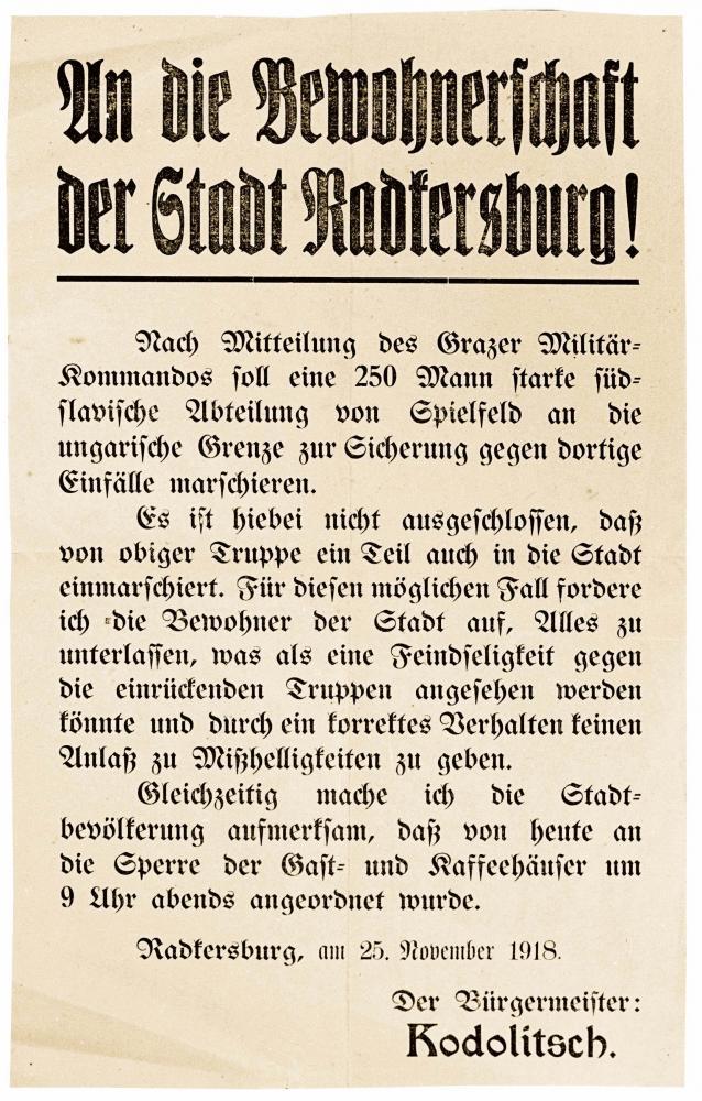 """""""An die Bewohnerschaft der Stadt Radkersburg"""", Ankündigung der Besetzung der Stadt, 25.11.1918"""