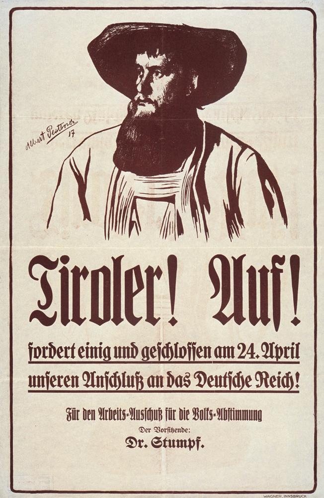 """""""Tiroler! Auf! Anschluß an das Deutsche Reich!"""", Plakat"""