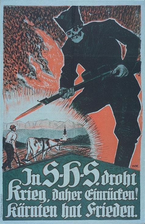 """""""In S-H-S. droht Krieg, daher Einrücken! Kärnten hat Frieden."""", Poster, 1920.  Hier wird Angst vor einem angeblich drohenden Krieg und vor der Wehrpflicht im SHS-Staat geschürt."""